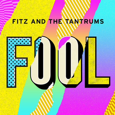 Fool - Fitz and the Tantrums