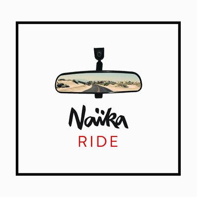 Ride - Naika