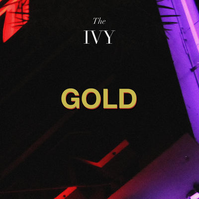 Gold - The Ivy
