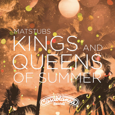 Kings and Queens of Summer - Matstubs