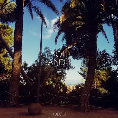 You and I - Tullio