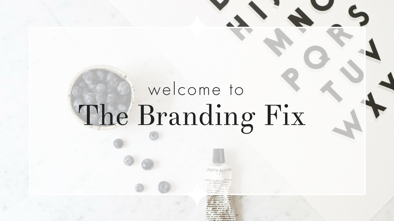 Welcome To The Branding Fix.png