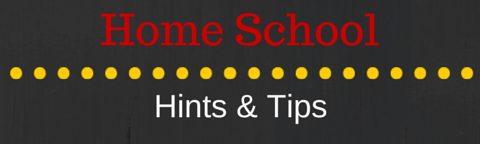Home school hints & tips