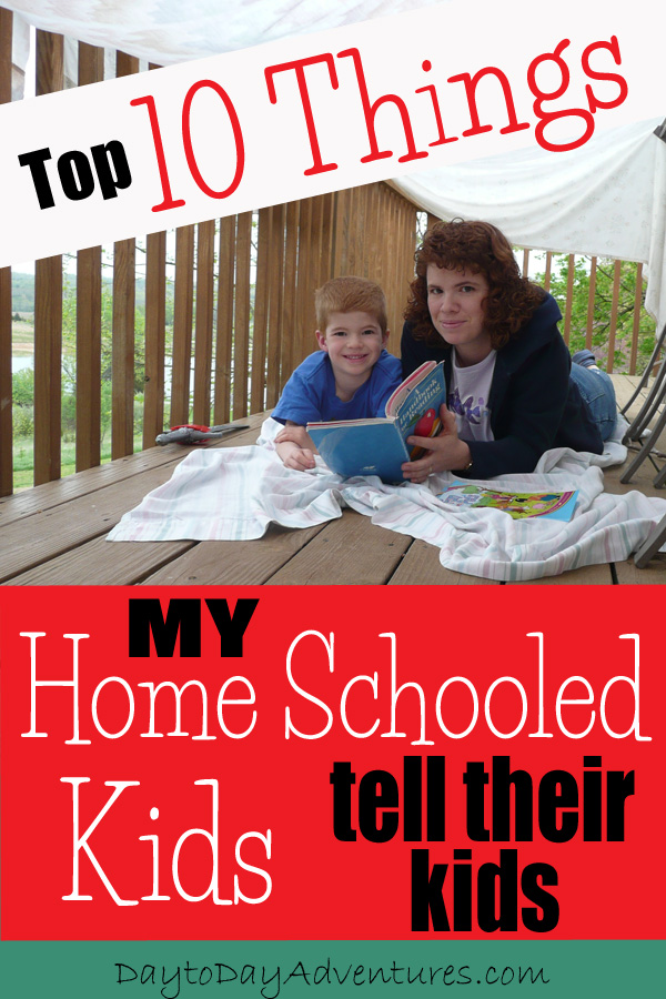10 Things Home School Kids will say - DaytoDayAdventures.com