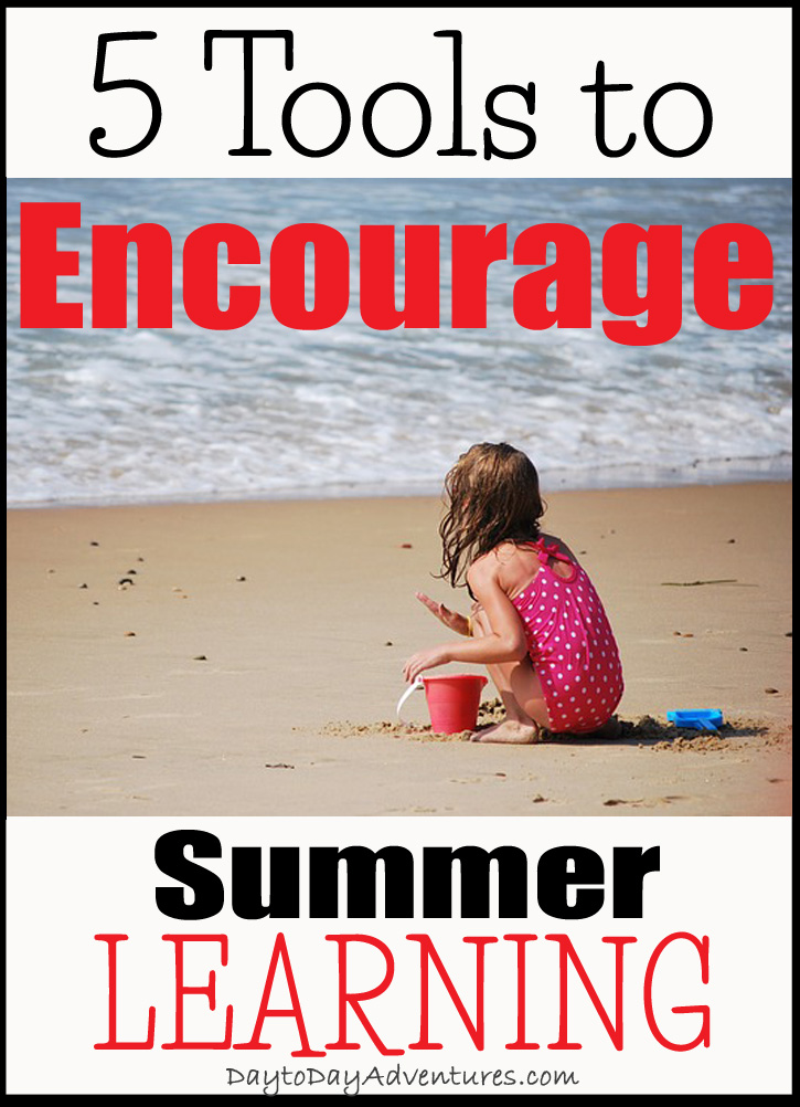 Don't let the summer slip happen.  Help your children do some FUN learning this summer! - DaytoDayAdventures.com