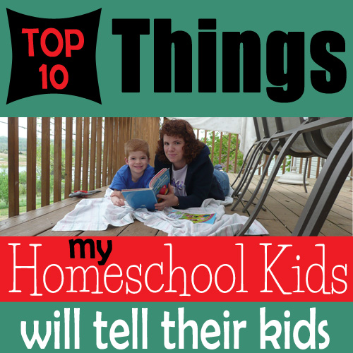 10 Things Home School Kids say - DaytoDayAdventures.com