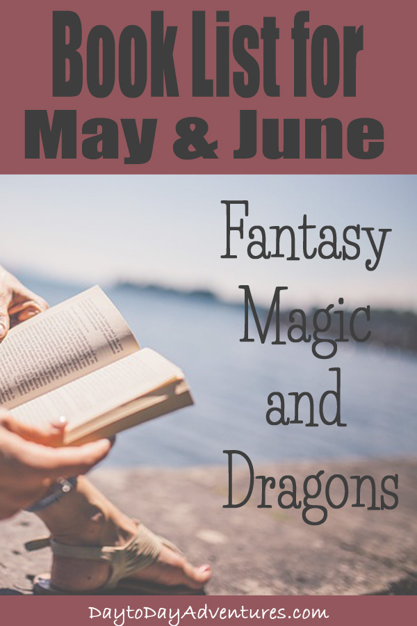 Need a series to get into?  Love fantasy, dragons and magic?  This list is for you! - DaytoDayAdventures.com