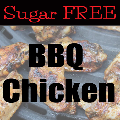 Sugar Free BBQ Chicken