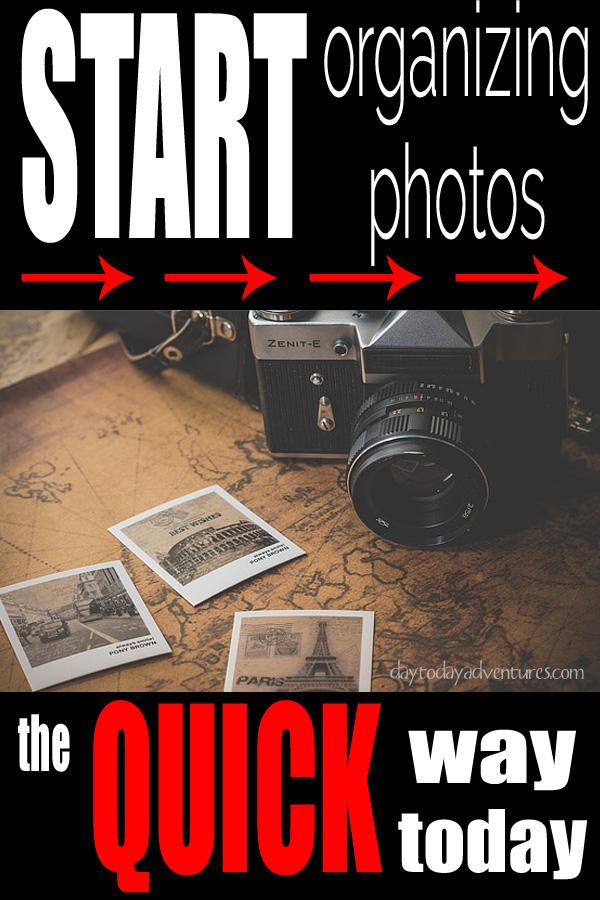A quick way to start organizing photos - DaytoDayAdventures.com