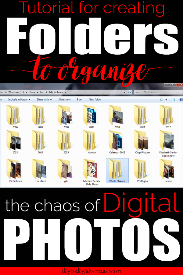 Need to organize digital photos in to folders?  Check out this tutorial on how to  create folders that organize the chaos - DaytoDayAdventures.com