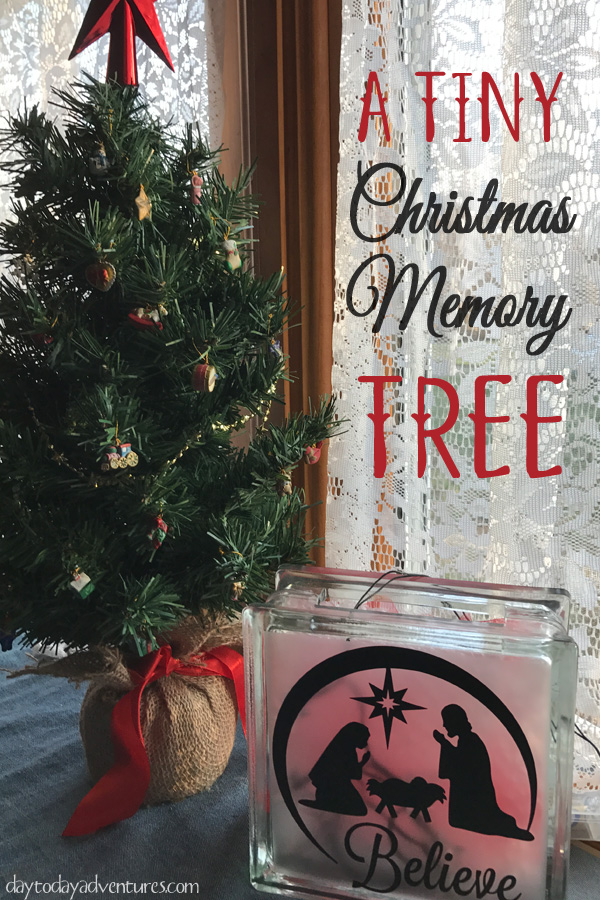 Memories don't have to be big to be special!  This small Christmas tree holds memories from the past and will make new ones for years to come!