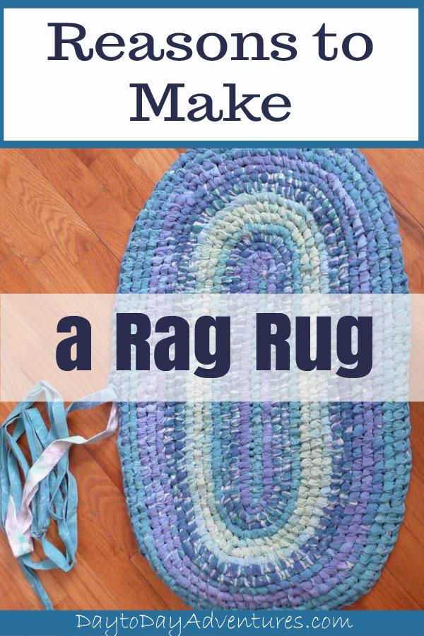 3 Reasons to make a rag rug