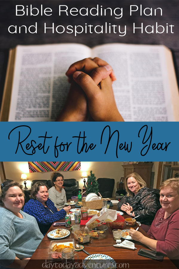 Bible Reading Plan  and Hospitality Habit: New Year Reset