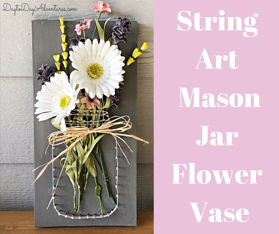 Garden Party Mason Jar String Art Flower Vase