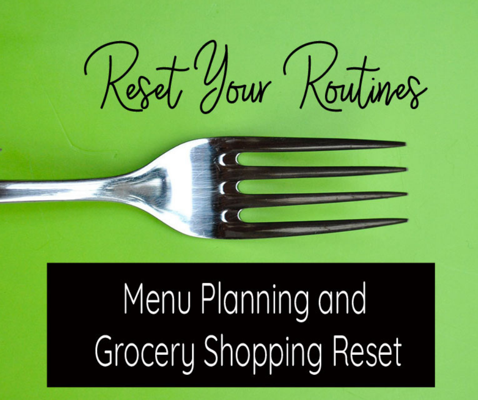 Menu Planning and Grocery Shopping Reset