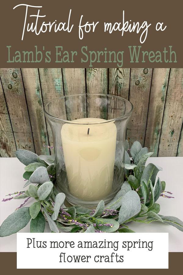 Tutorial for making a Lamb's Ear Spring Wreath #springwreath #springdecor #flowers