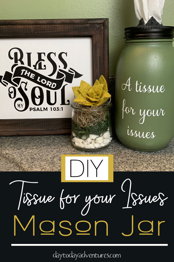 DIY Tissue for Your Issues Mason jar dispenser tutorial #masonjars #atissueforyourissues #masonjarcrafts #handmadegifts