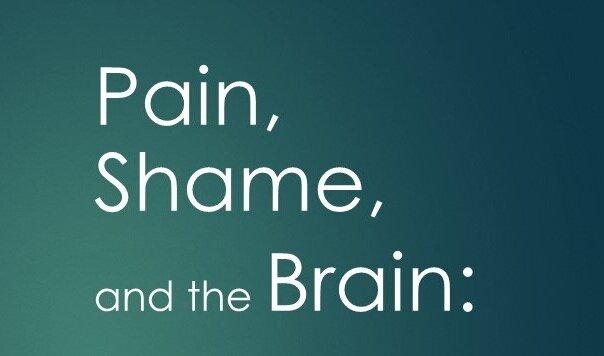 Pain%2C+Shame+and+the+Brain+-+OTAC+2018.jpg