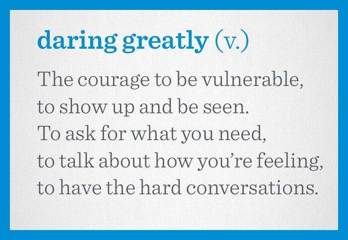 daring greatly definition.jpg