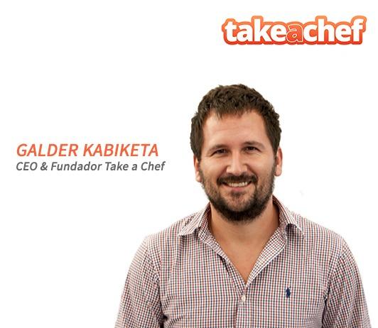 Galder Kabiketa   Galder es CEO de  Take a Chef,  plataforma líder de chefs a domicilio en todos los países del mundo.  Galder colabora con nosotros en aspectos tecnológicos y desarrollo de nuevos modelos de negocio.