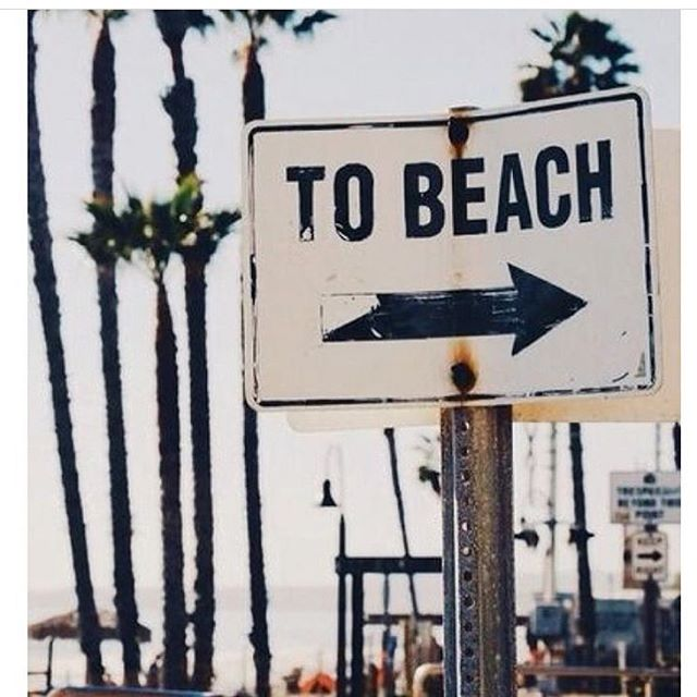 Follow the signs #tobeach #yesplease