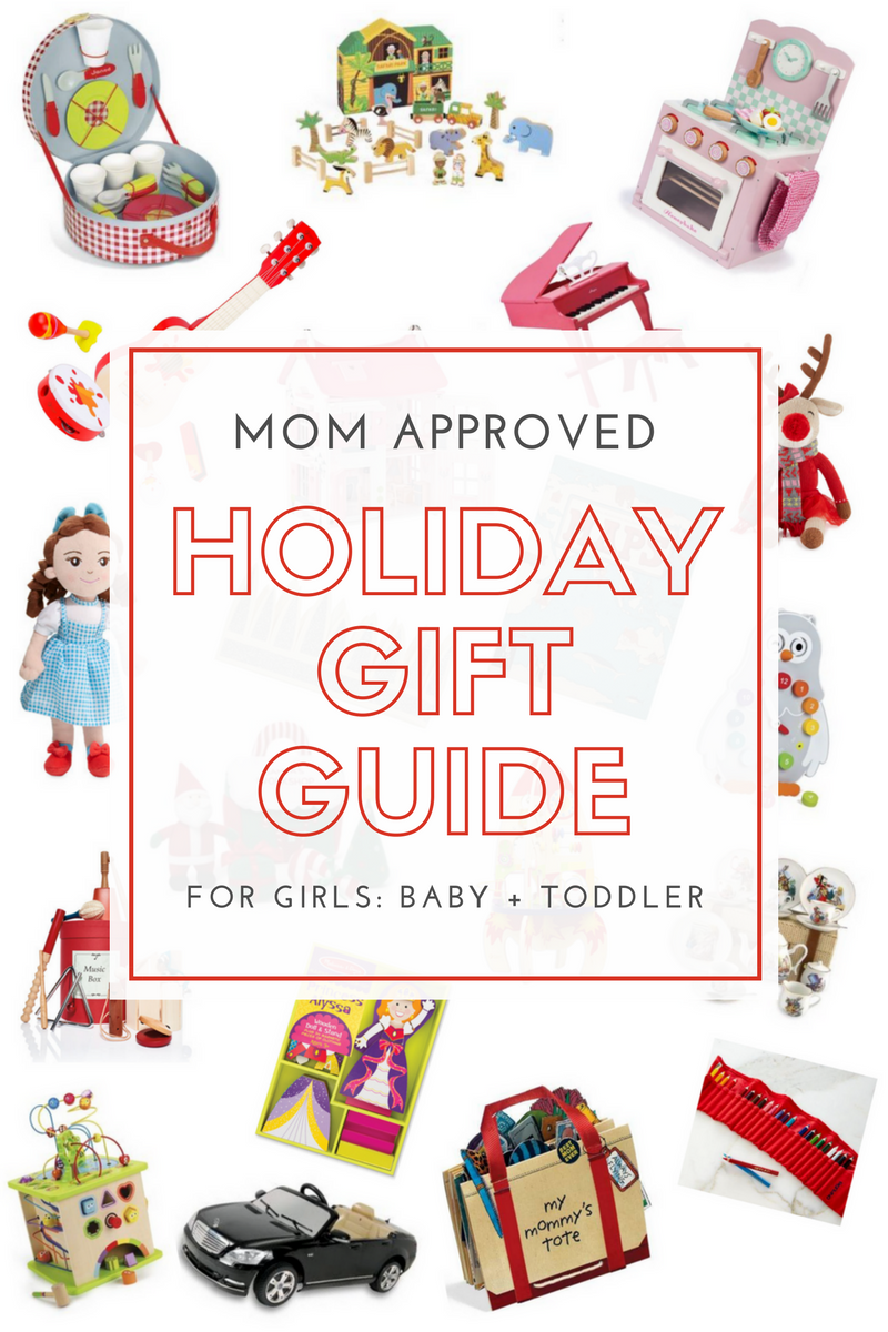 Holiday Gift Guide Baby Girl + Toddler