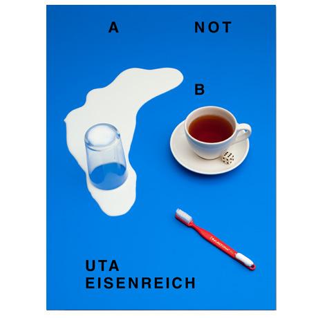 Uta Eisenreich,  A not B