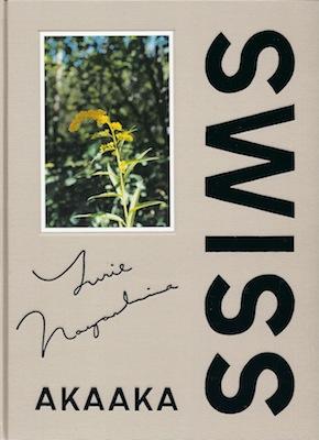 "Yurie Nagashima, ""SWISS+"" (Akaaka Art Publishing)"