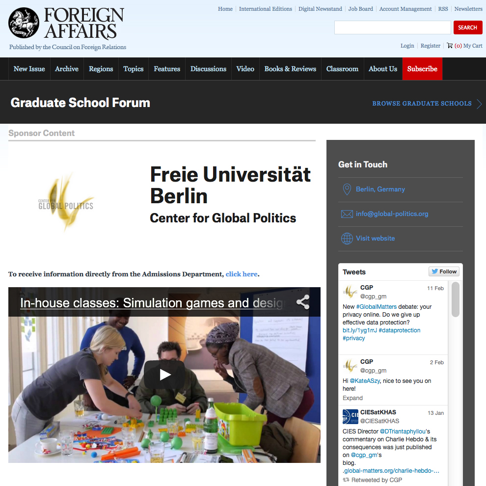 The Center for Global Politics (Berlin)  is a political institute at Freie Universität Berlin. There I developed online brand strategy, produced e-newsletters and advertorial content.