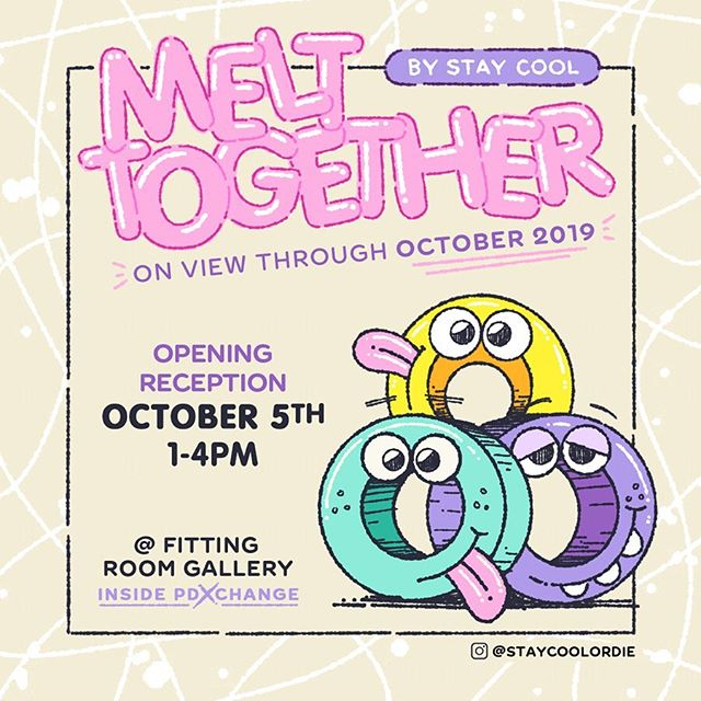 'Melt Together'✌️🥰 October 5th at @fitting_room_gallery Opening event is 1-4pm all ages and coincides with a live art jam with my talented friends @goshman @kelly_pelka_art @hello_kitska  @art_by_betty_heredia