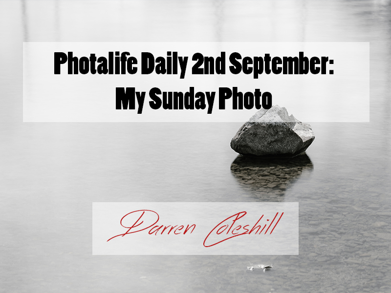 Photalife Daily 2nd September: My Sunday Photo