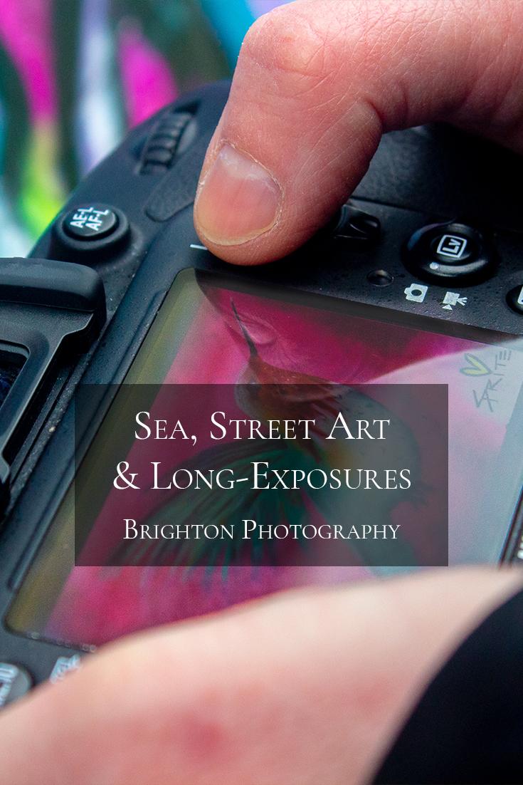 Sea, Street Art & Long-Exposures | Brighton Photography .jpg