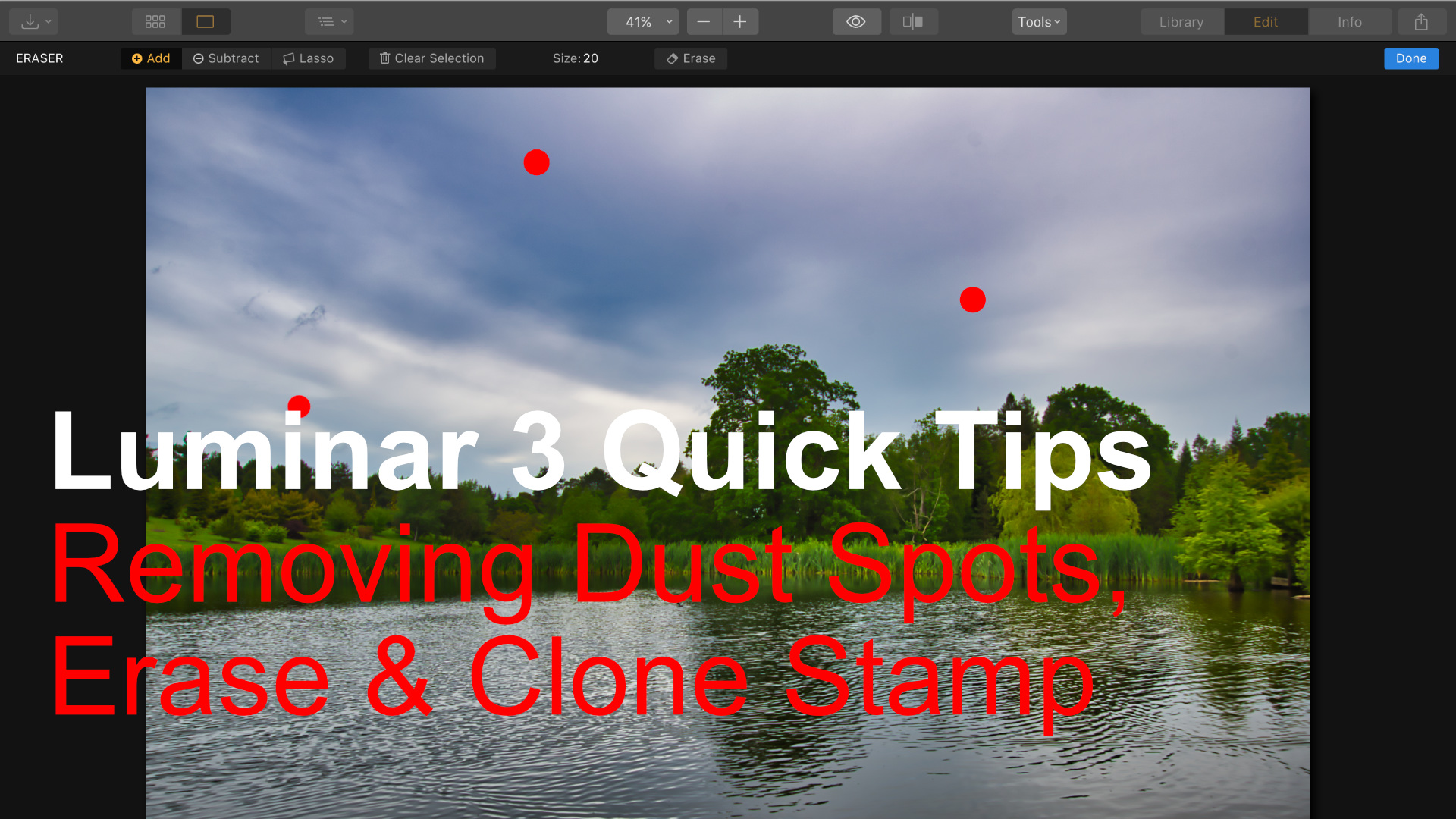 Luminar 3 Quick Tips | Removing Dust Spots, Erase & Clone Stamp