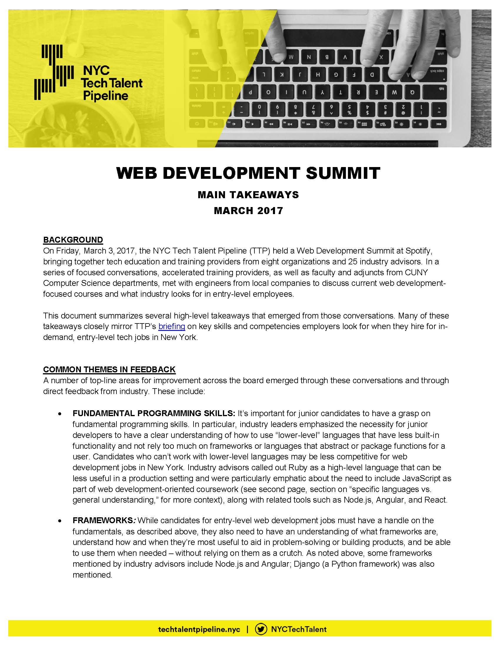- This document summarizes several high-level takeaways that emerged from the March 2017 Web Development Summit.