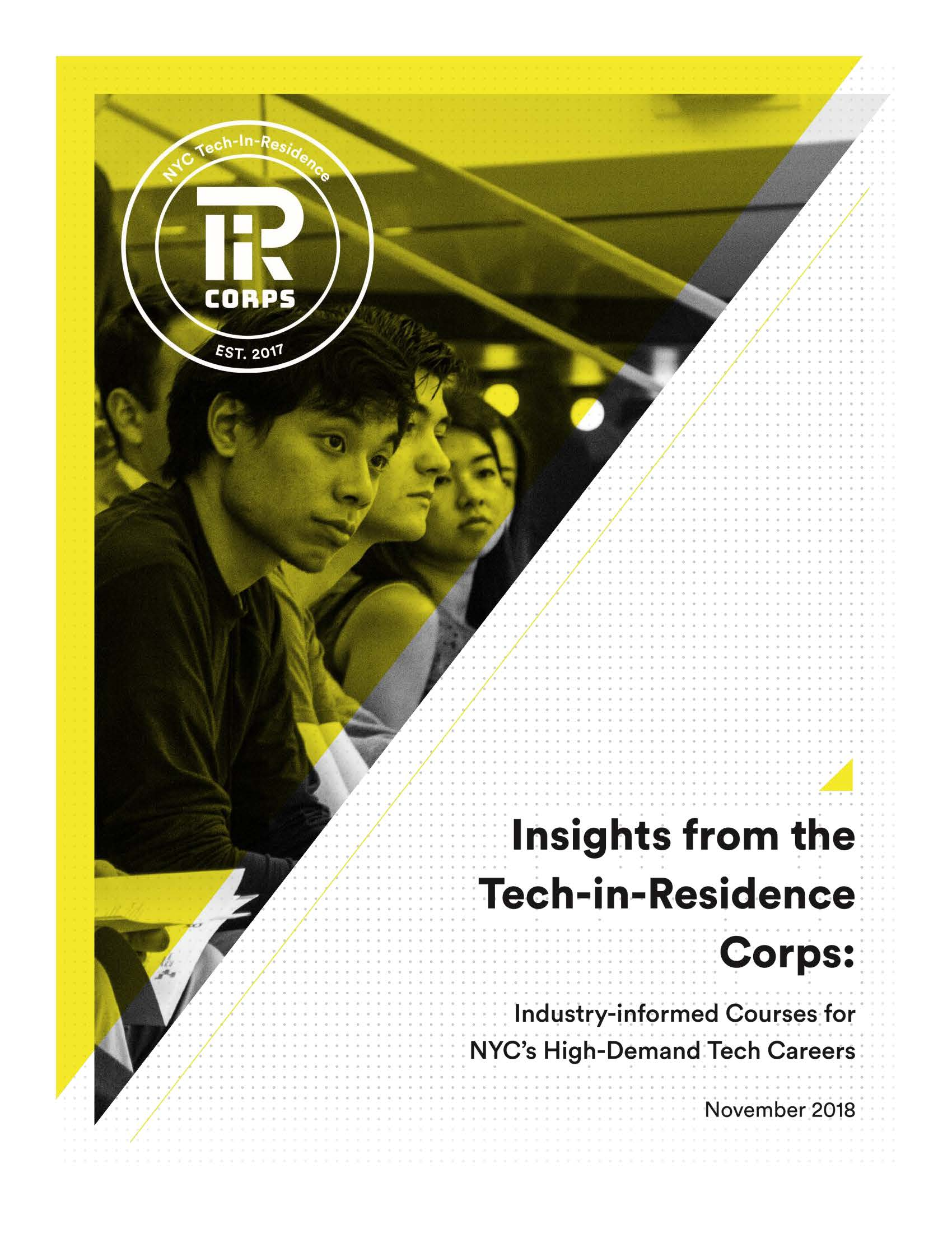 - Learn more about the materials and coursework that emerged from the Tech-in-Residence Corps.