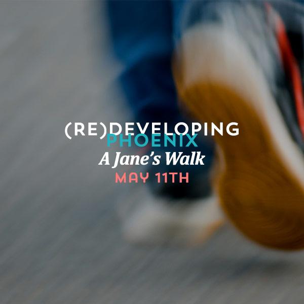 redevelopingphx-janeswalk-fbpromo2.jpg