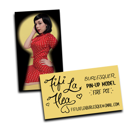 Business card with hand drawn logo andlettering for Ms.  Fifi La Flea  of the Stripteasers.