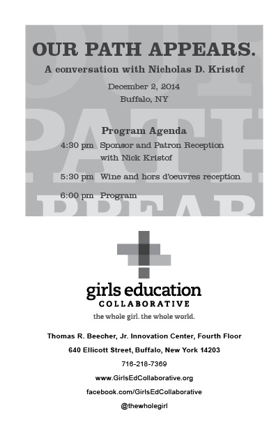 Excerpts from a program designed for the  Girls Education Collaborative 's event  Our Path Appears: An Evening with Nick Kristof , the renowned  New York Times columnist. Click here to seesome more spreads.