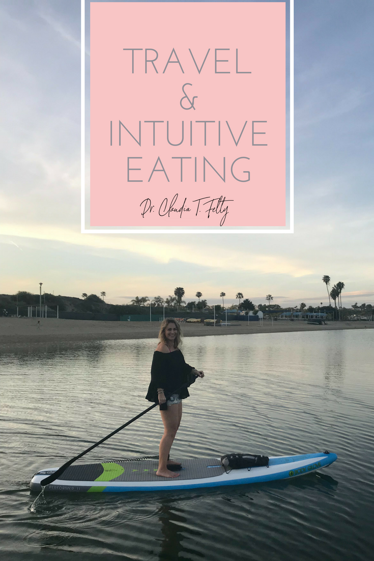 travel & intuitive eating
