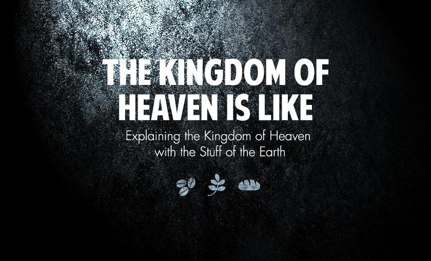 KingdomOfHeaven_SermonSeries_graphic_final.jpg