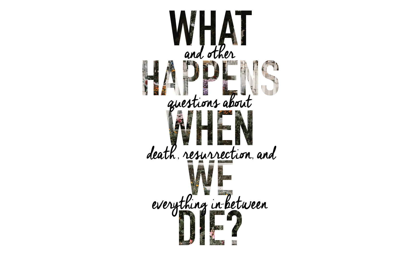 What Happens When We Die (regular)-01(1).png