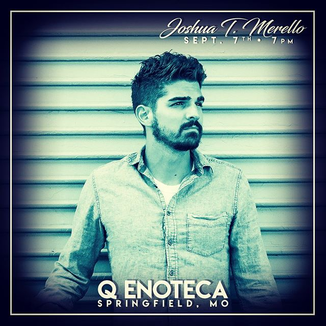 Joshua T. Merello. He's BACK. DO YOU KNOW? 9.7 @ 7PM. Opening Act will be Ben Collins. #cstreet #wine #guitar #culture #birthday