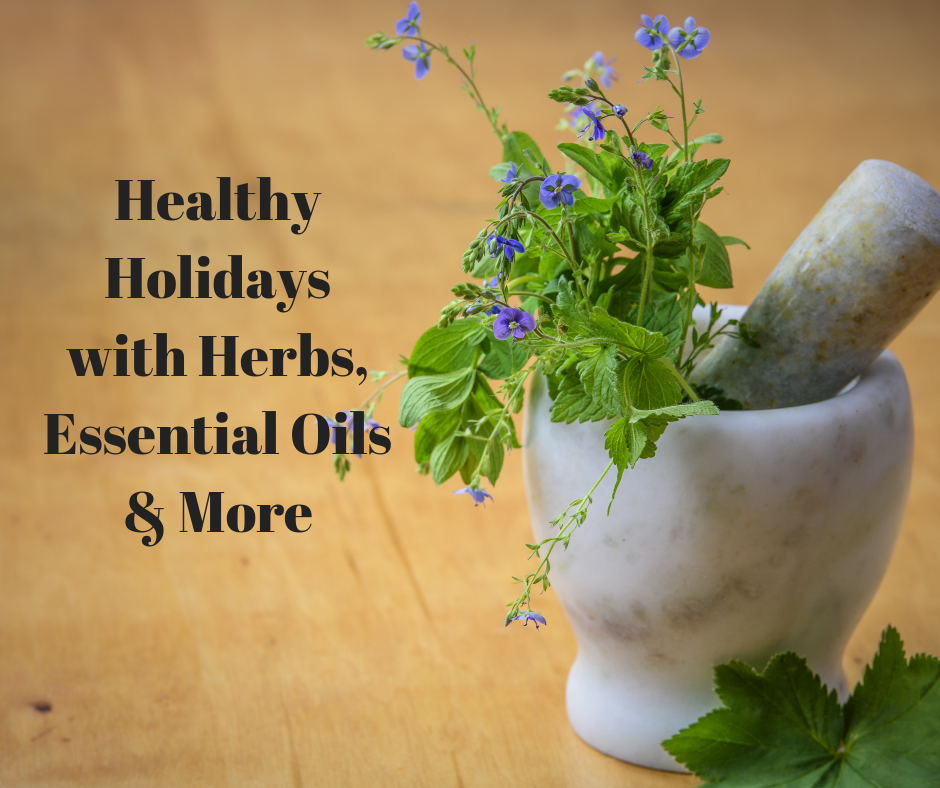 Health Holidays with Herbs, Essential Oils & More (1).png