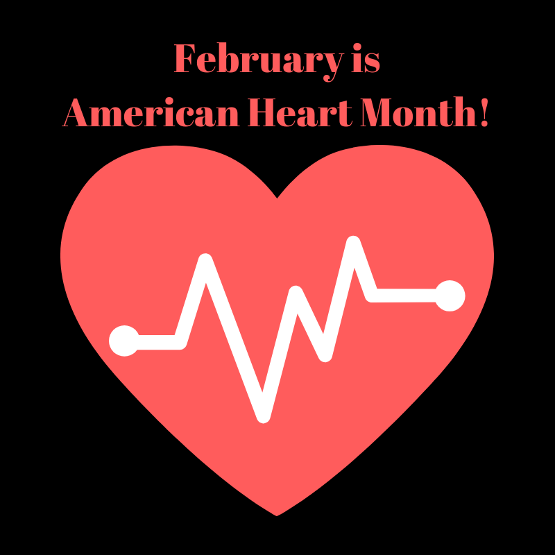 February is American Heart Month!.png