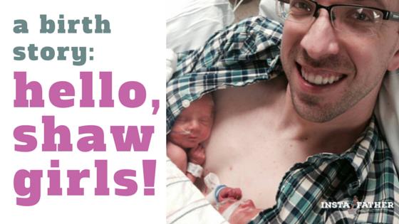 twins-birthstory-dad