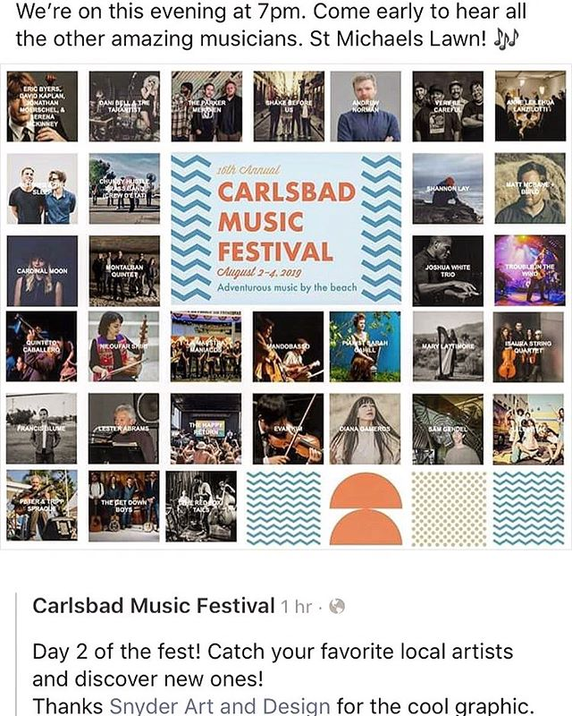 We play at 7pm. St Michaels Lawn @cbadmusicfest come early to hear tons of amazing music! #adventurousmusic #bythesea #carlsbad #california #originalmusic #sandiego