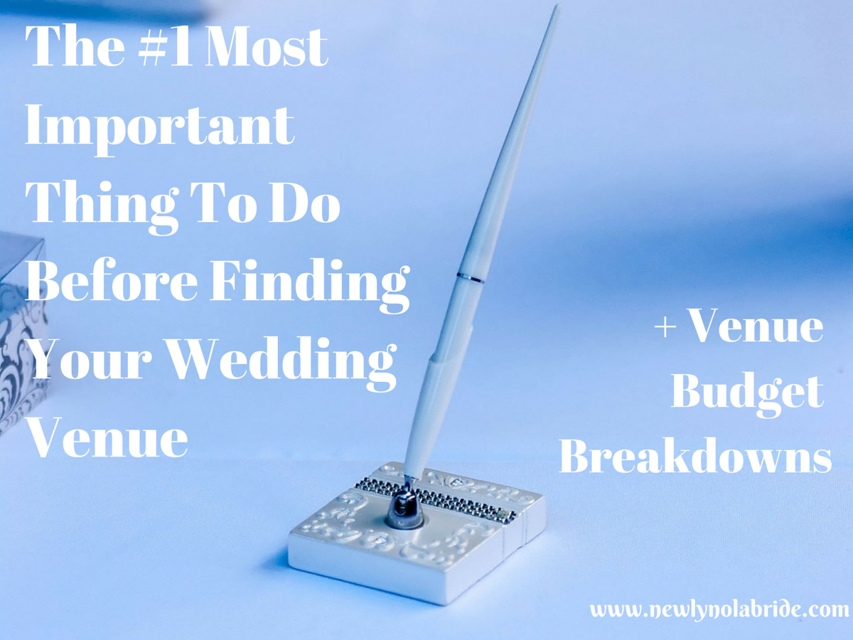 The Most Important Thing To Do Before Finding Your Wedding Venue