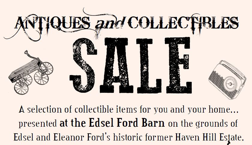 Sale at the Edsel Ford Barn all day.