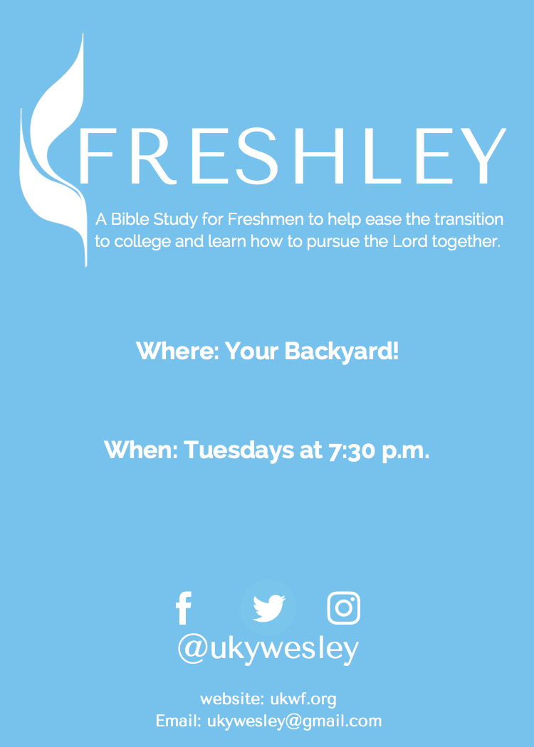 Freshley - Freshley is a Freshmen Bible study that meets at Steak 'N Shake on campus every Tuesday night at 7:30pm. The study is designed to help ease the transition to college and learn how to pursue the Lord together.