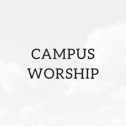 Campus Worship  - Every year, we partner with other campus ministries to join together in a night of worship. We have prayer, music, scripture readings, skits, and more. You won't want to miss it!